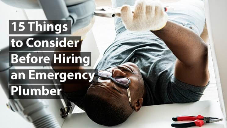 15 Things to Consider Before Hiring an Emergency Plumber in Melbourne