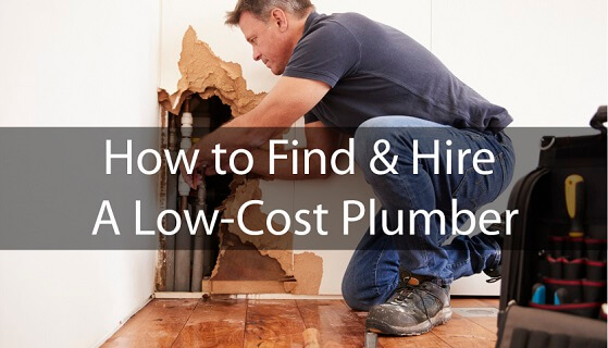 How to Find & Hire A Low-Cost Plumber in Your Area