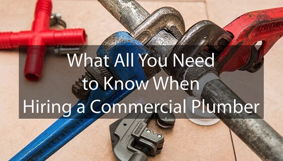 What All You Need to Know When Hiring a Commercial Plumber in Australia