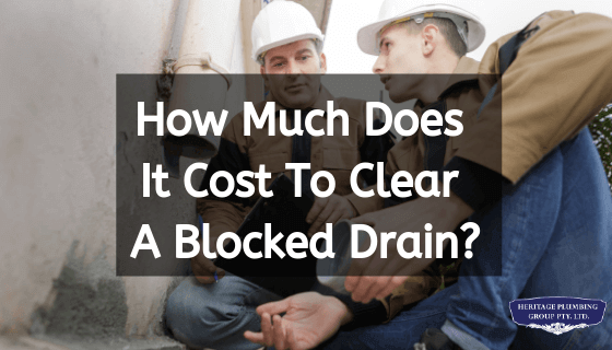 How Much Does It Cost To Clear A Blocked Drain
