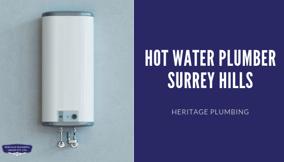 Hot Water Plumber Surrey Hills