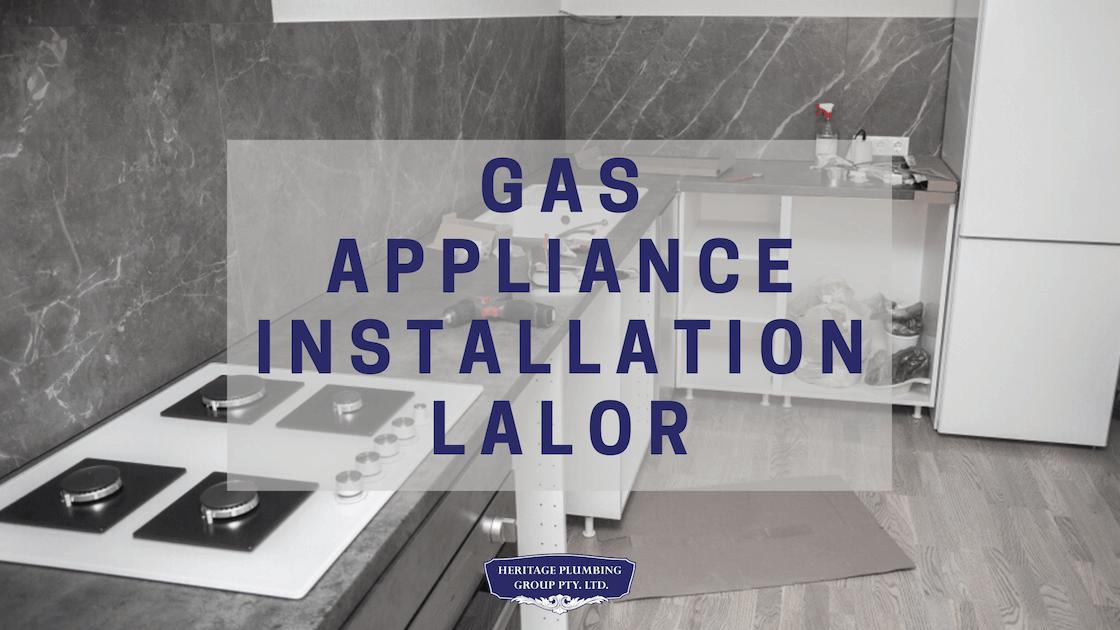 Gas Appliance Installation Lalor
