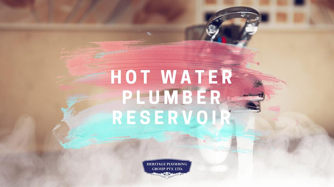 Hot Water Plumber Reservoir