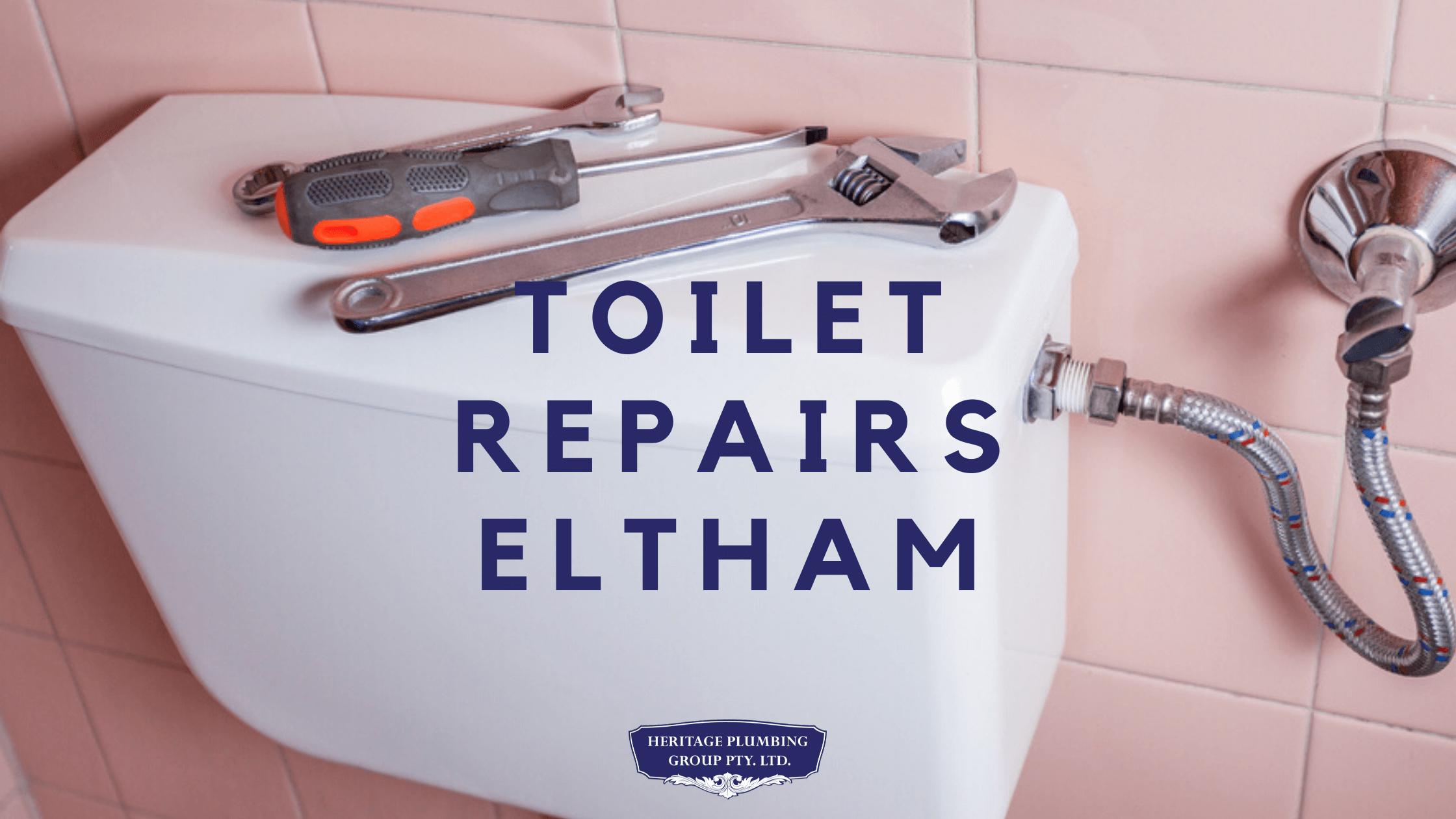 Toilet Repairs Eltham