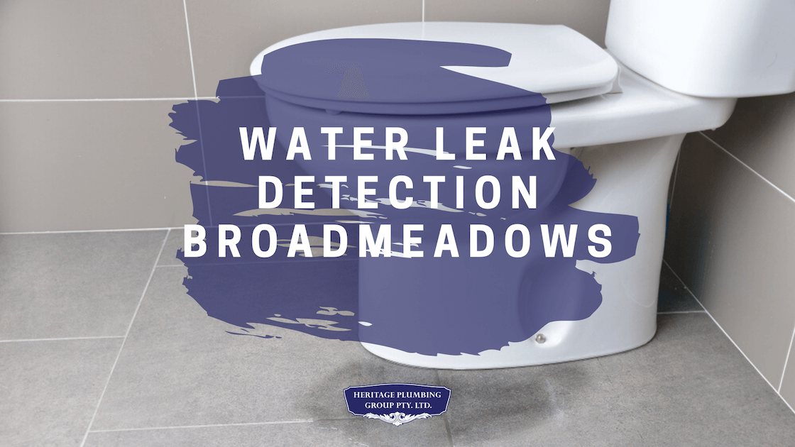 Water Leak Detection Broadmeadows