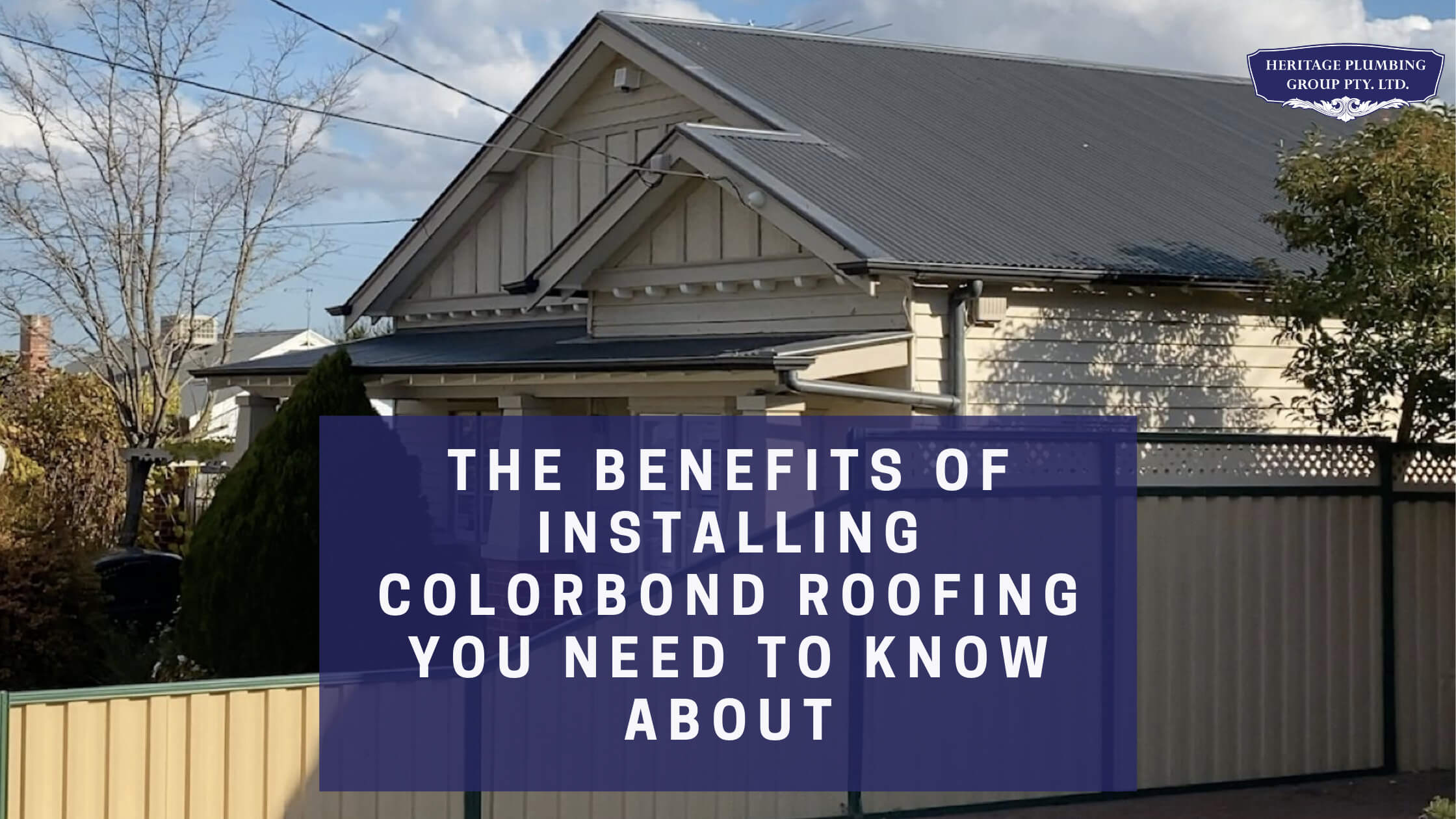 installing colorbond roofing benefits